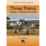 Three Points - Flying a Tailwheel Aircraft