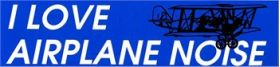 Aviation Bumper Sticker - Airplane Noise